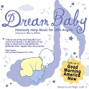 """The New Perfect """"Must Have"""" Relaxation Music for Little Ones: Dream Baby CD by Merry Miller"""