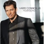 """Harry Connick Jr's """"Your Songs"""" Album Review and Giveaway"""