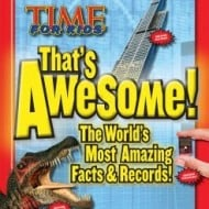 TIME For Kids' That's Awesome!: A Collection of the World's Most Amazing Facts and Records