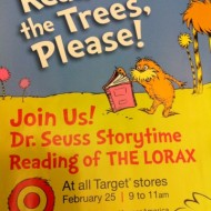 """Reminder: Dr. Seuss """"The Lorax"""" Storytime at Target Stores Tomorrow, 2/25/12"""