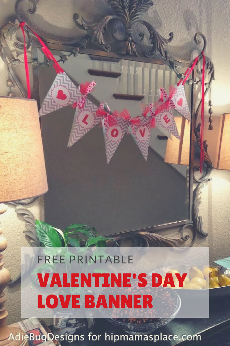 Make your home fun and festive this Valentine's Day with the FREE printable LOVE banner!