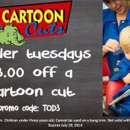 Cartoon Cuts: Toddler Tuesdays $3 Off a Cartoon Cut