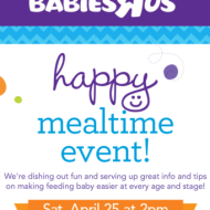 BabiesR'Us: Happy Mealtime Event (4/25)