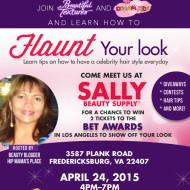 "I'm Hosting the ""Flaunt Your Look"" Event at Sally's Beauty Supply – Fredericksburg, Virginia on April 24th #BTSallyBeauty"