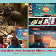 Scholastic at Smithsonian Summer Reading Sleepovers Starting on May 30th