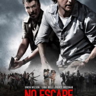FREE Tickets to No Escape Advanced Movie Screening in Select Cities