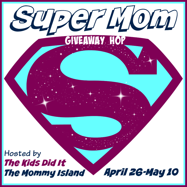 super-mom-giveaway-hop