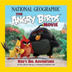 """New """"The Angry Birds Movie: Red's Big Adventure"""" Book from National Geographic Kids Books + Prize Pack Giveaway!"""