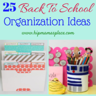 25 Back To School Organization Ideas