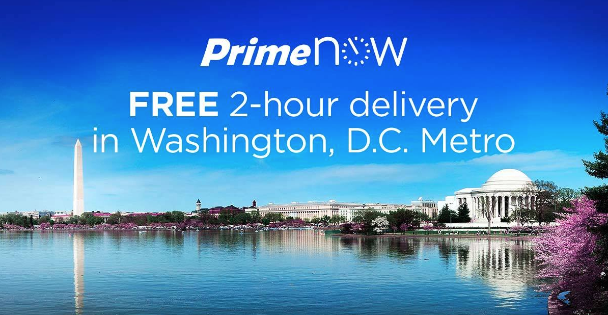 Amazon Prime Now offers FREE 2-Hour Delivery Service in Washington, DC