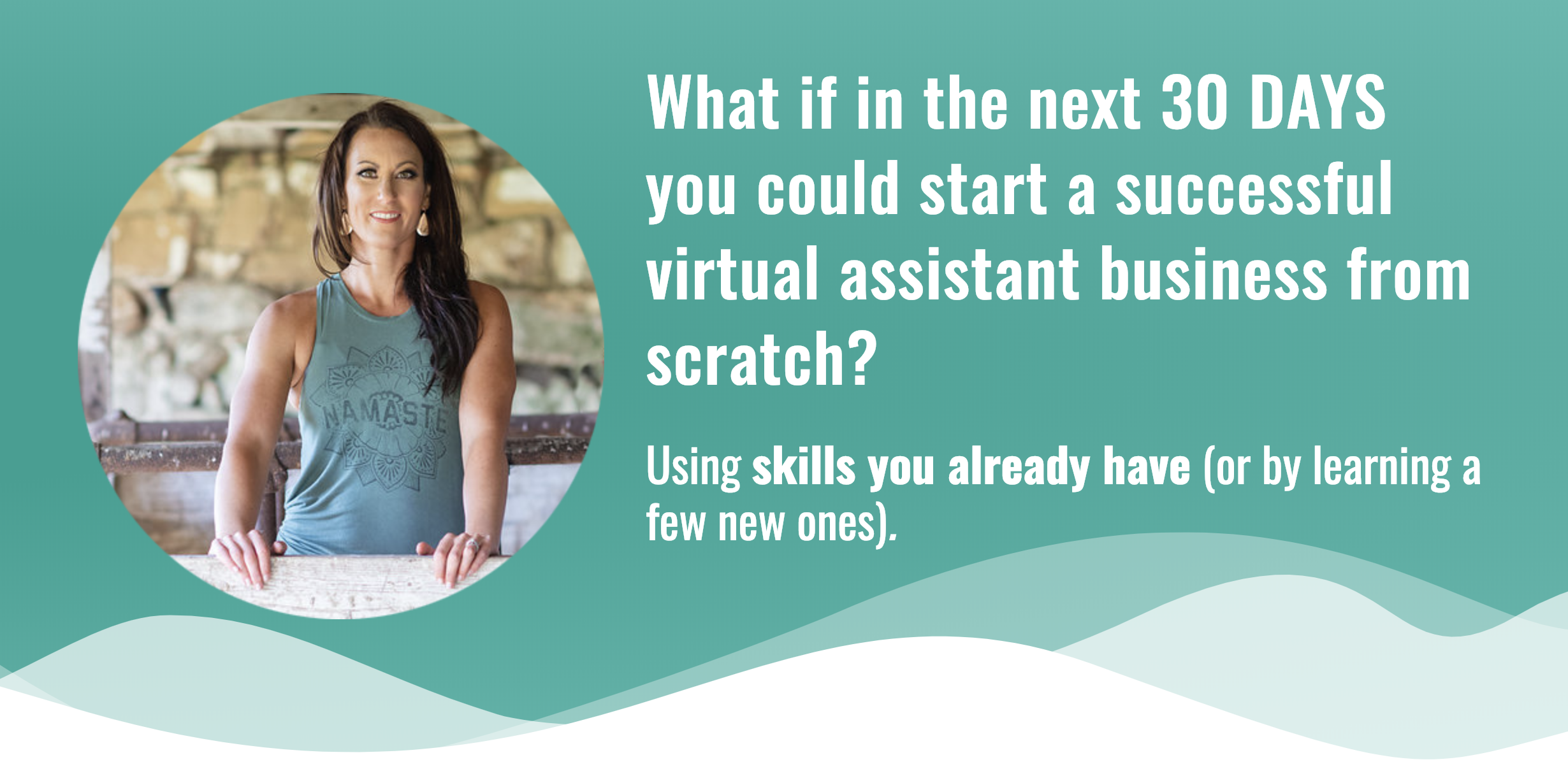 30 Days Or Less To Virtual Assistant Success course