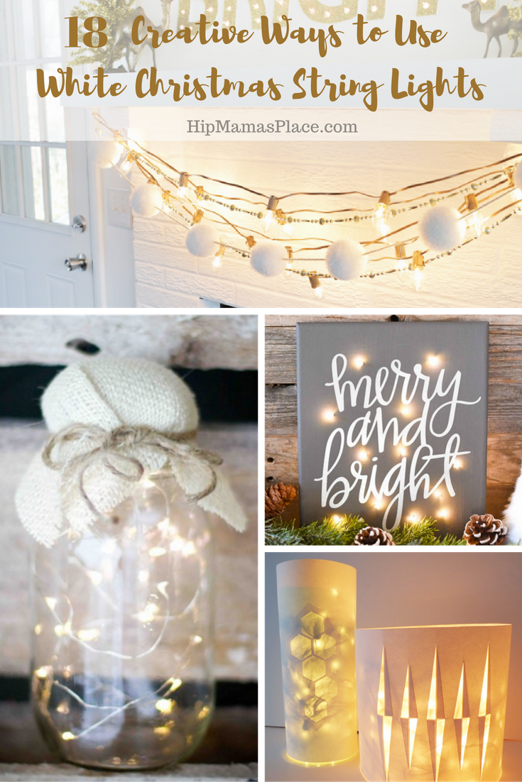 18 Creative Ways To Use White Christmas String Lights