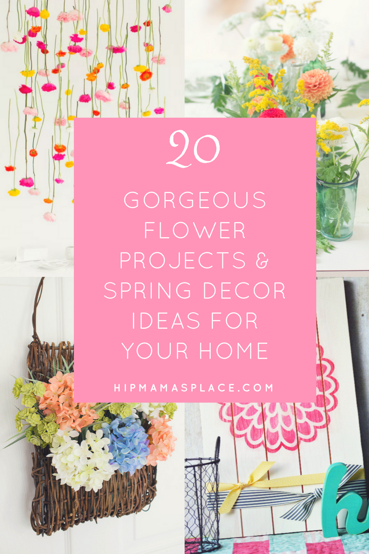 Here are 20 gorgeous flower projects & Spring decor ideas for your home or office!