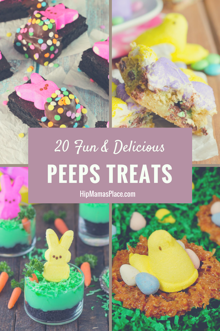 Easter is here! Here are 20 ideas for fun and delicious PEEPS treats!