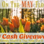 """""""Bring On The May Flowers!"""" $200 Cash Giveaway!"""