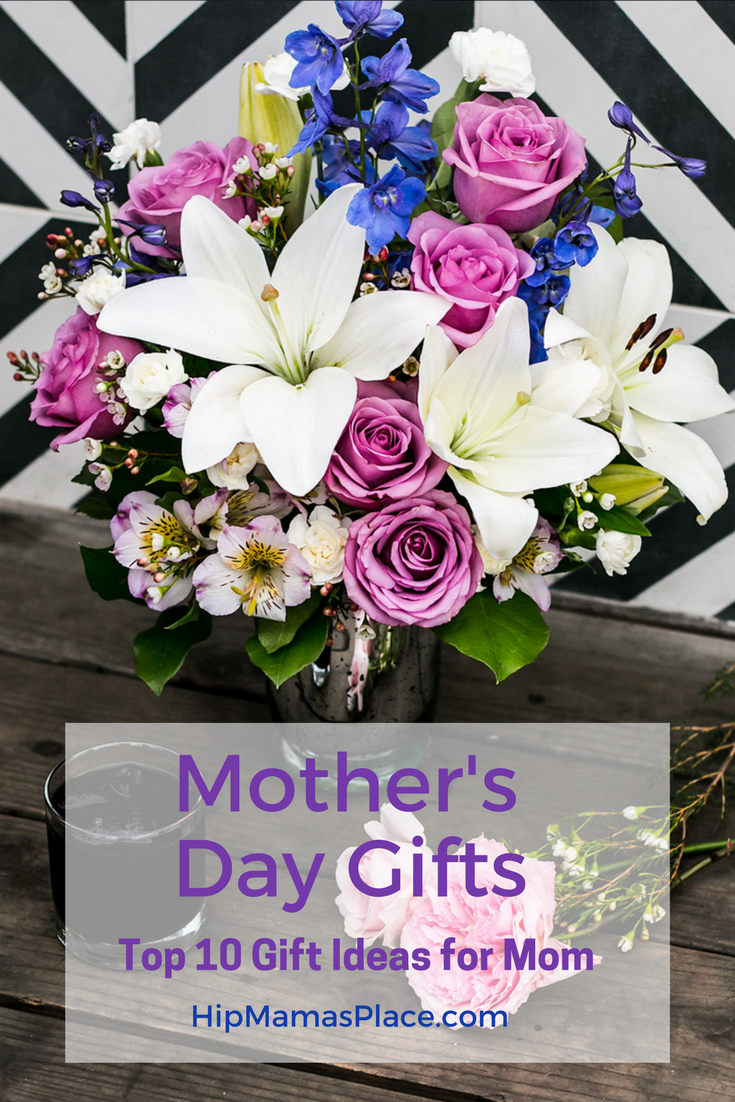 Top 10 Mother's Day Gift Ideas Any Mom Will Love!