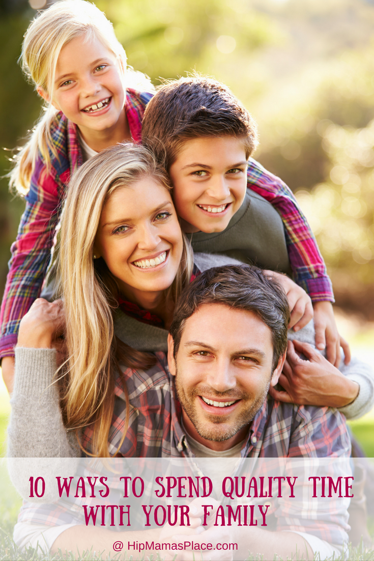 10 Ways To Spend Quality Time With Your Family