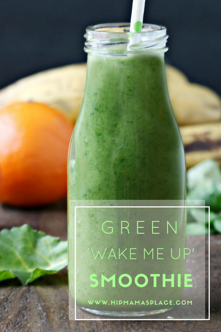 "Satrt your day right with a healthy dose of my homemade Green ""Wake Me Up"" smoothie!"