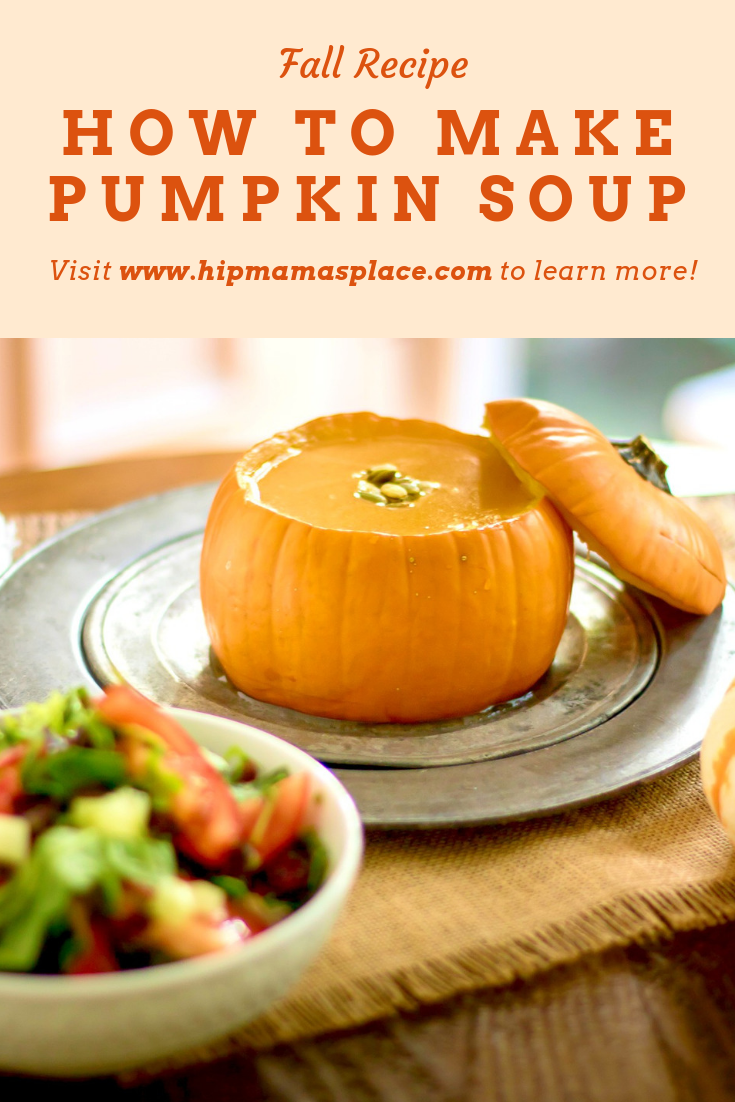 How to make pumpkin soup and how to roast a pumpkin. Read the full article @ www.hipmamasplace.com