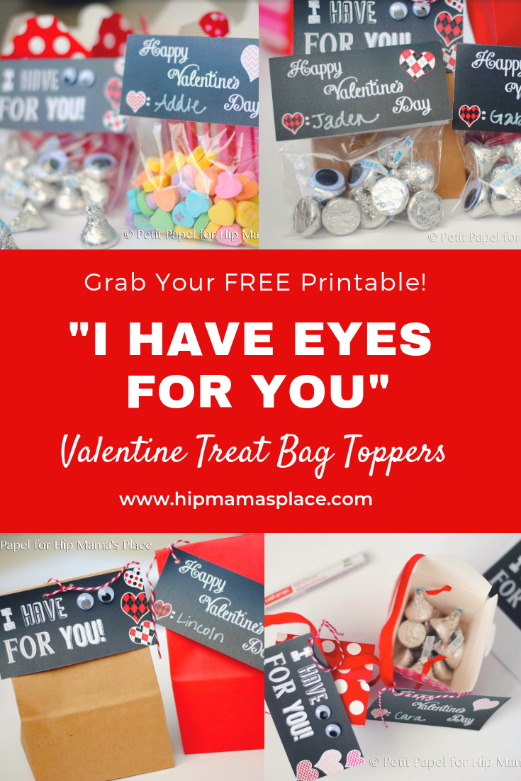 "Looking for a cute DIY Valentine goody bag toppers? It's your lucky day! Here's a FREE printable ""I Have Eyes For You"" Valentine's Day gift bag toppers!"