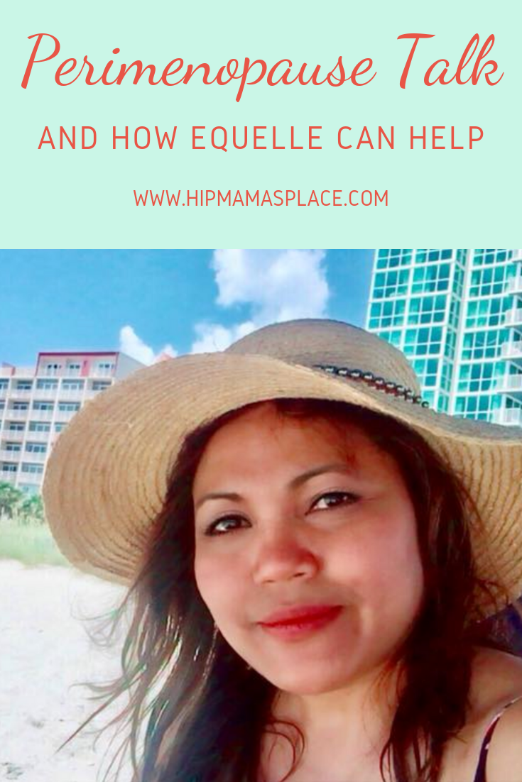 """Approximately 6,000 women reach menopause each day and 85% experience some kind of bothersome symptoms. Read """"Perimenopause Talk and How EQUELLE Can Help"""". #ad #sponsored #lifestyle #lifestyleblog"""